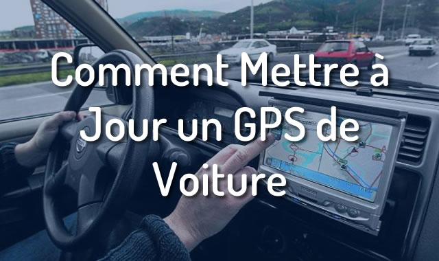 Comment Mettre à Jour un GPS de Voiture